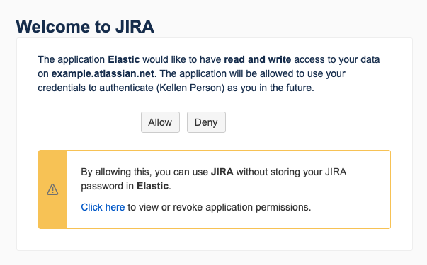 A screen showing Jira's allow or deny prompt. If you can see it, that means you've reached Jira, which is good. Now it's up to you to seal your fate.